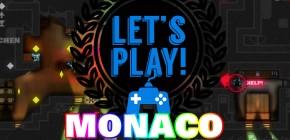 Lets Play Monaco